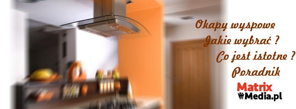 okap kuchenny wyspowy