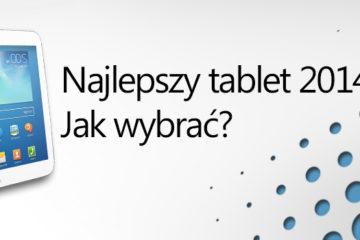 jaki, jaki tablet wybrać 2014