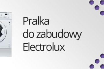 Pralka do zabudowy Electrolux