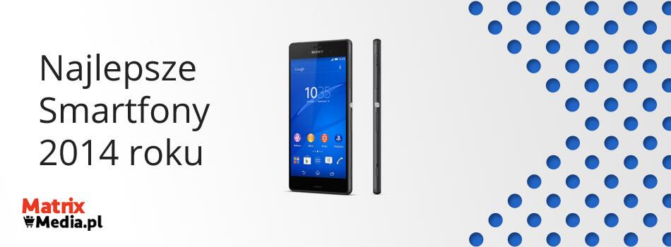 Najlepsze smartfony 2014 w matrix media