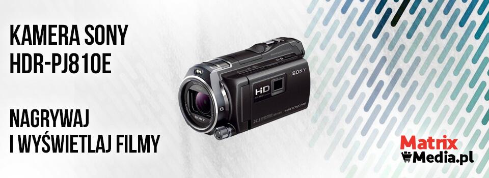 Najmniejsze kamery Sony to między innymi HDR-PJ810E