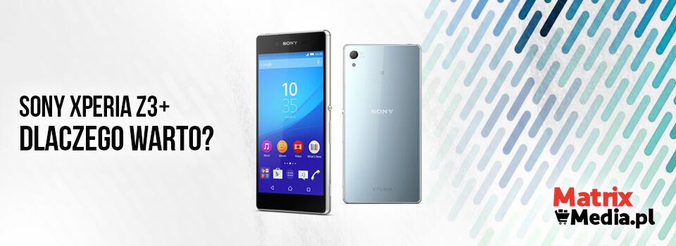 Sony Xperia Z3+ w przedsprzedaży