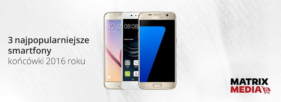 3 najpopularniejsze smartfony