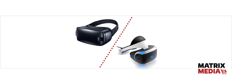 Okulary VR Samsung Gear i Sony PlayStation