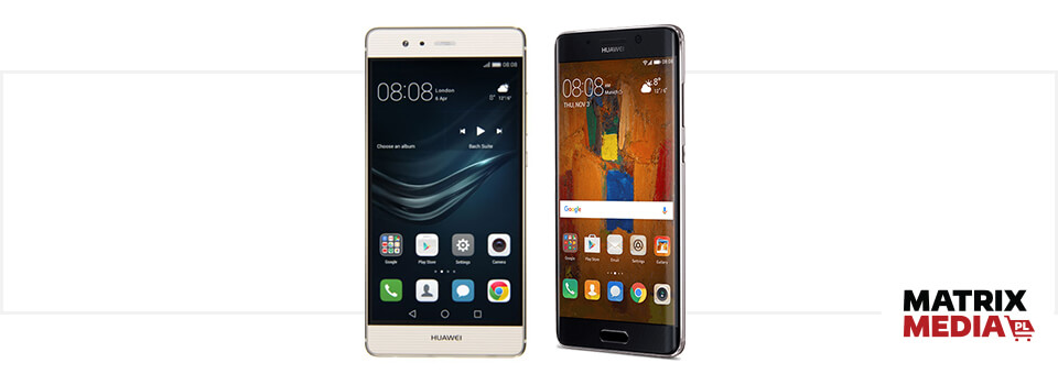 Smartfony Huawei P9 i Huawei Mate 9 porównanie