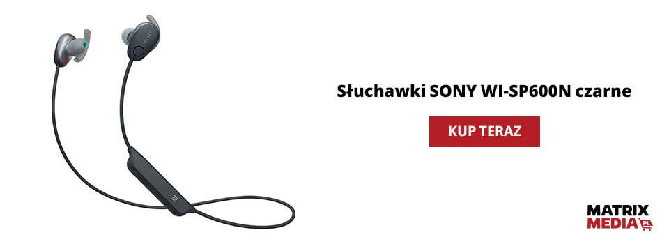 ile kosztują słuchawki WI-SP600N SONY?